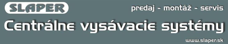 Centrálne vysávače - predaj, montáž, servis www.slaper.sk